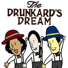 THE DRUNKARD'S DREAM