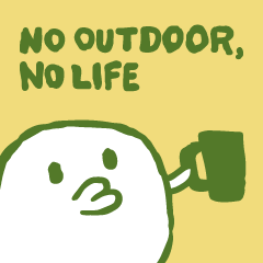 No Outdoor, No Life