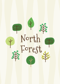 ☆North Forest